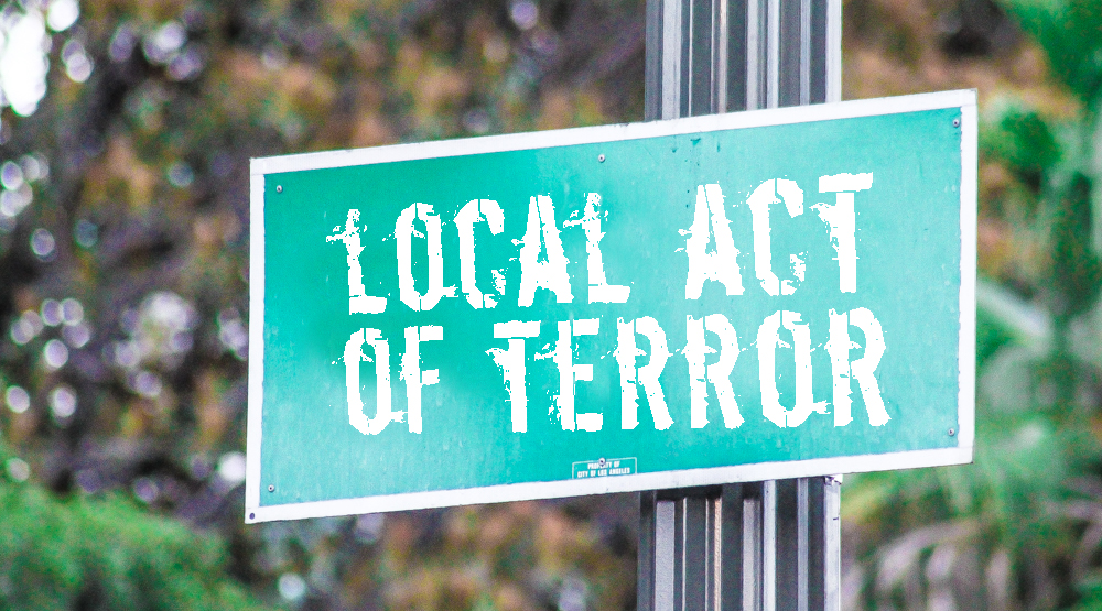 What Constitutes a Local Act of Terror to You?