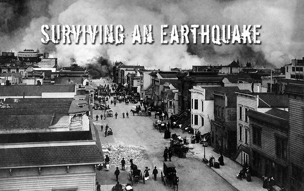 Surviving an Earthquake – when you have to Skedaddle Quick