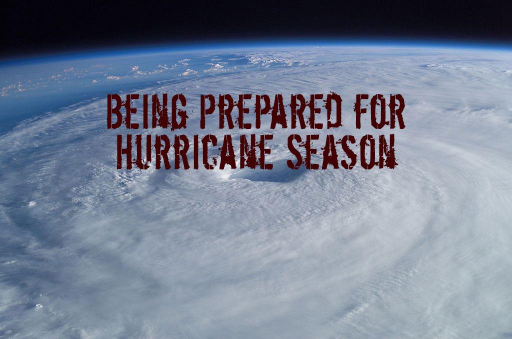 Being Prepared for Hurricane Season