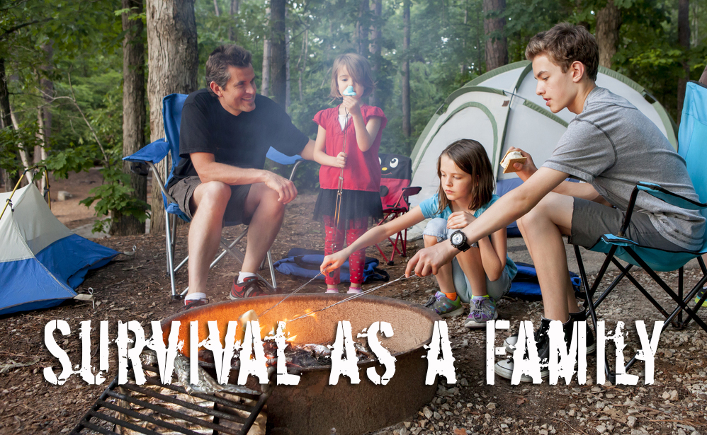 Teaching Survival as a Family and Enjoying the Experience