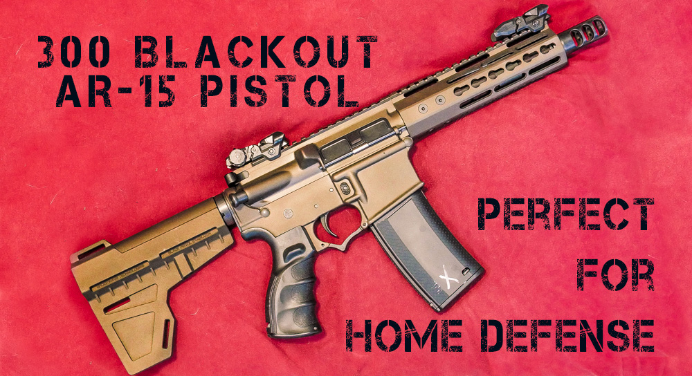 Choosing An AR-15 For Home Defense – 300 Blackout