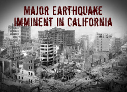 Study Suggests a Major Earthquake Imminent in California