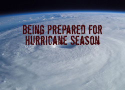 Being Prepared for Hurricane Season