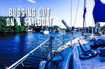 Bugging Out On A Sailboat? Plan Your Escape Route