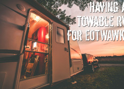 Having a Towable RV to Weather the Chaos and Destruction – When the SHTF